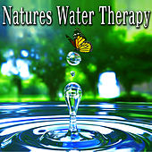 Natures Water Therapy by Wildlife Bill