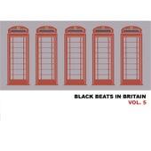 Black Beats in Britain, Vol. 5 von Various Artists