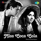 Miss Coca Cola (Original Motion Picture Soundtrack) by Various Artists