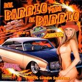 Del Barrio Para El Barrio (100% Cumbia Sonidera) de Various Artists