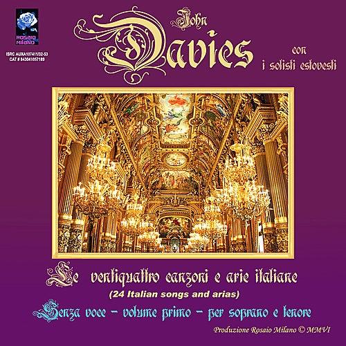 24 Italian Songs and Arias - Backing Tracks - Volume 1 - High Keys by John Davies