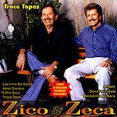Troca Tapas von Zico E Zeca