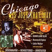 Chicago Is Just That Way: CD C 1947 - 1948 by Various Artists