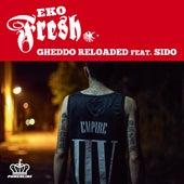 Gheddo Reloaded von Eko Fresh