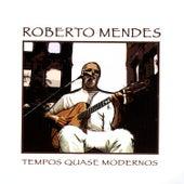 Roberto Mendes von Roberto Mendes