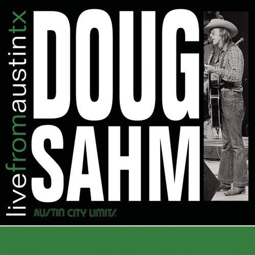 Live From Austin, TX by Doug Sahm