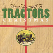 Have Yourself A Tractors Christmas von The Tractors