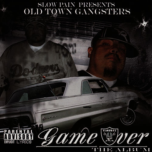 Old Town Gangsters: Game Over von Slow Pain