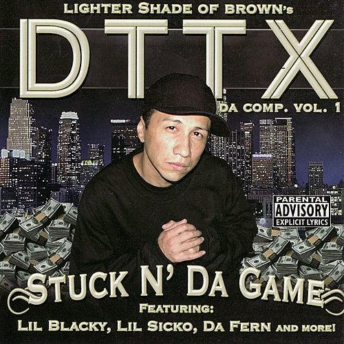Stuck N' Da Game by DTTX
