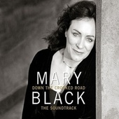 Down the Crooked Road - The Soundtrack by Mary Black