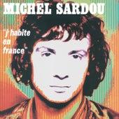 J'Habite En France de Michel Sardou