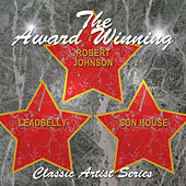 The Award Winning Leadbelly, Robert Johnson and Son House by Various Artists