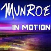 In Motion by Munroe