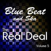 Blue Beat and Ska - The Real Deal, Vol. 5 de Various Artists