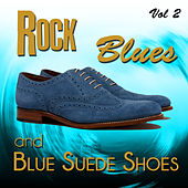 Rock, Blues and Blue Suede Shoes, Vol. 2 von Various Artists