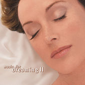 Music for Dreaming II by Music for Dreaming