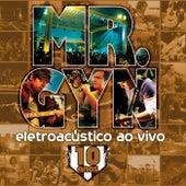 Eletroacústico (Ao Vivo) von Mr. Gyn