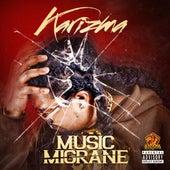Music Migrane by Karizma