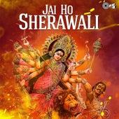 Jai Ho Sherawali (Navratri Festival) by Various Artists