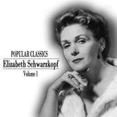 Popular Classics - Elisabeth Schwarzkopf in Person Volume 1 by Various Artists