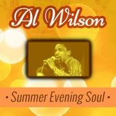 Al Wilson - Summer Evening Soul by Al Wilson