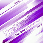 Nu:Skool - The Best in TechHouse, Vol. 9 by Various Artists