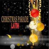 Christmas Parade Latin von Various Artists