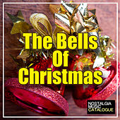 The Bells of Christmas by Various Artists