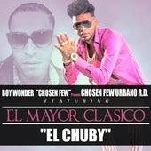 El Chuby (feat. El Mayor Classico) by Boy Wonder