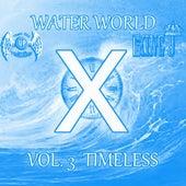 Waterworld-X, Vol. 3: Timeless von King J