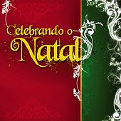 Celebrando o Natal von Various Artists