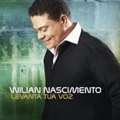Levanta Tua Voz von Wilian Nascimento