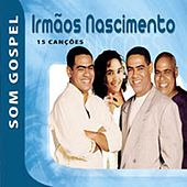 Som Gospel - Irmãos Nascimento de Various Artists
