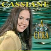 A Cura by Cassiane