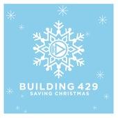 Saving Christmas by Building 429