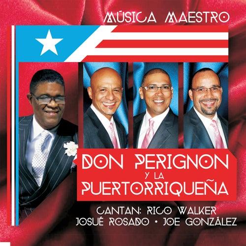 Música Maestro von Don Perignon Y La Puertorriqueña