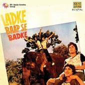 Ladke Baap Se Badhke (Original Motion Picture Soundtrack) by Various Artists