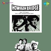 Howrah Bridge (Original Motion Picture Soundtrack) by Various Artists