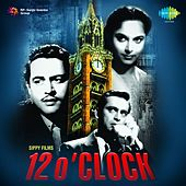 12 O' Clock (Original Motion Picture Soundtrack) by Various Artists