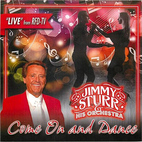 Come On and Dance (Live) by Jimmy Sturr