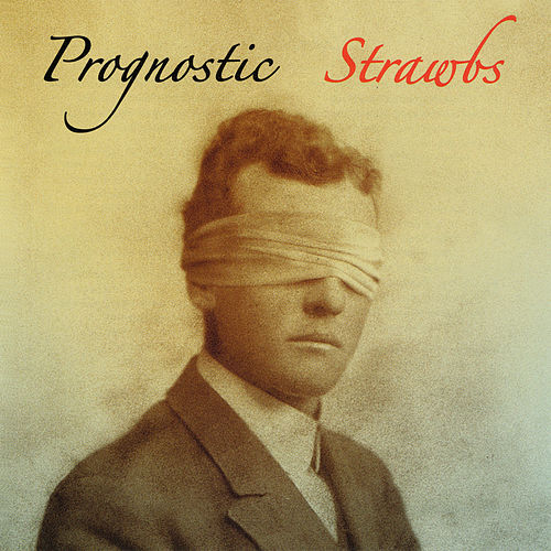 Prognostic by The Strawbs