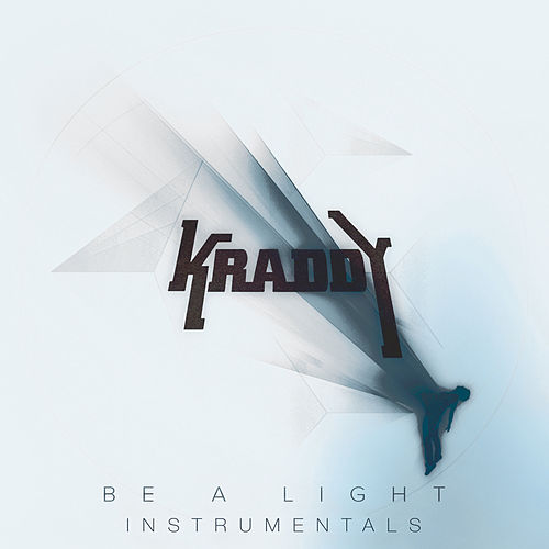 Be a Light - Instrumentals by Kraddy
