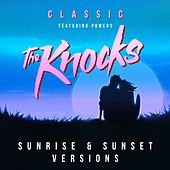 Classic (feat. Powers) (Sunrise & Sunset versions) von The Knocks