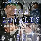 Tha Loyalty 2 by Various Artists