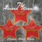 The Award Winning Bix Beiderbecke, Glenn Miller and Tommy Dorsey de Various Artists