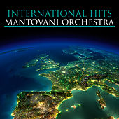 International Hits von Mantovani & His Orchestra