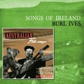 Songs of Ireland/Australian Folk Songs by Burl Ives