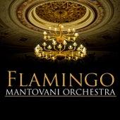 Flamingo von Mantovani & His Orchestra