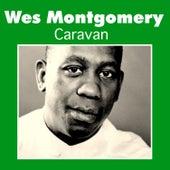 Caravan by Wes Montgomery