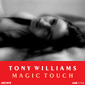 Magic Touch by Tony Williams